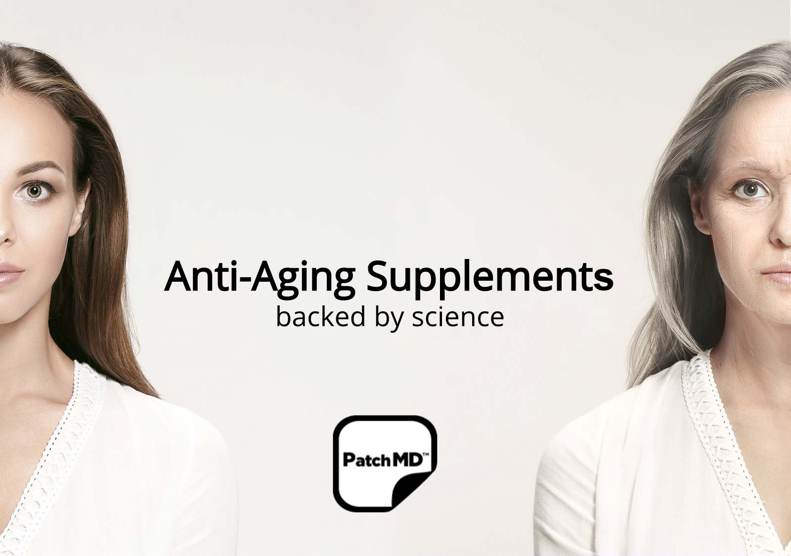 Anti-Aging Supplements – Backed by Science